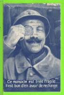 PIECE DE 5 Fr DE 1850 / CE MONOCLE EST TRES FRAGILE ... / Carte écrite En 1918 - Monnaies (représentations)