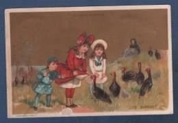JOLI CHROMO ANCIEN AU BON MARCHE PARIS MAISON ARISTIDE BOUCICAUT - LES DINDONS / ENFANTS - Au Bon Marché