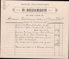 P.DUJARDIN, GRAVURE HELIOGRAPHIQUE A PARIS / FACTURE DATEE 1885 / DPT 75 - 1800 – 1899