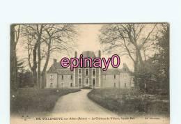 Br - 03 - VILLENEUVE SUR ALLIER - Le Chateau De Villars - Façade Est - édit. Duranton - - France