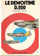 DOCAVIA N°4 DEWOITINE D.520 AVION CHASSE ARMEE FRANCAISE AIR PILOTE AVIATION GUERRE AERIENNE - Aviazione