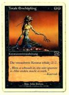 Karte Magic The Gathering  -  Kreaturenverzauberung - Totale Erschöpfung  -  Deutsch - Magic The Gathering