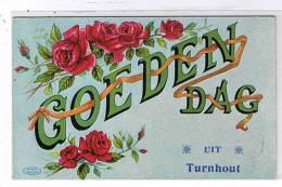 Turnhout - Goedendag Uit Turnhout - Oud-Turnhout