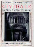 CIVIDALE - La Ducale Città Del Friuli - Anni ´20 - Documentos Históricos