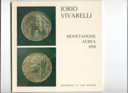 SAN MARINO - JORIO VIVARELLI - MONETAZIONE AUREA 1978 - Arte, Architettura
