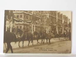 FETES DE LA VICTOIRE - LE MARECHAL DOUGLAS HAIG - Guerra 1914-18
