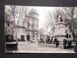 CAVAILLON PLACE ET MONUMENT GAMBETTA - Cavaillon