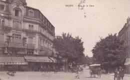 CPA 21 DIJON ,rue De La GARE. (animée)1917. - Dijon