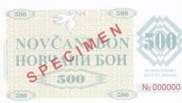 BOSNIEN  -  NOVCANI BON 500 DINARA  --  SPECIMEN - Bosnien-Herzegowina