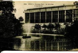 03 VICHY : Nouveau Parc - Le Jet D'eau - Les Serres - Vichy