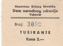 CROATIA  -  NDH  --  NEZAVISNA DRZAVA HRVATSKA  ---  VUKOVAR  -  BON ZA TUSIRANJE  -  KUNA  2 - Kroatien
