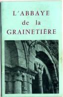 Vendée Louis DELHOMMEAU L'abbaye De La Grainetière - History