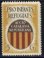 ACCIÆ CATALANA REPUBLICANA  Pro  Infants Refugiats  5 Cts - Verschlussmarken Bürgerkrieg