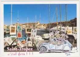 Saint-Tropez, ´C´est Fou ! ! !´ : CITROËN 2CV & GENDARMES, PEINTURES, BATEAUX -  Auto/Car/Voiture - France - Turismo
