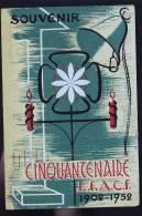 SOUVENIR CINQUANTENAIRE LFACF  1902 1952      RARE - Labor Unions