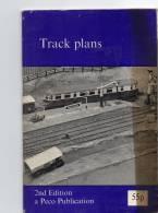 TRACK  PLANS  -  PLANS  De RESEAUX  FERROVIERES En ANGLAIS -  PECO  PUBLICATION - 2nd  Edit. 1974. - Books And Magazines