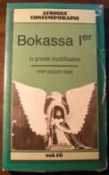 Bokassa 1er La Grande Mystification / René-jacques Lique - Livres, BD, Revues