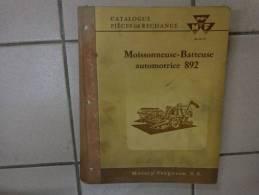 Catalogue Pieces De Rechange -massey Ferguson Moissonneuse Batteuse 892. - Machines