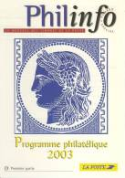Programme Philatélique 2003 édité Par Philinfo (1ère Partie) - Documentos Del Correo