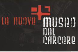 Fre143 Freecard, Promotional, Museo Del Carcere, Le Nuove, Torino, Museum, Musee, Prigione, Prison, Prision - Prigione E Prigionieri