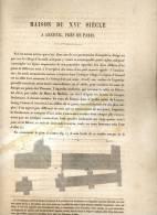 MAISON ANCIENNE A ARCUEIL 1867 VAL DE MARNE PAR CLAUDE SAUVAGEOT TEXTE ET 4 PLANCHES ARCHITECTURE - Architectuur