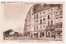 44 - NANTES - Avant Les Bombardements - Entrée Du Quai De La Fosse- La Maison Des Tourelles - Nantes