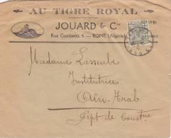 """MARCOPHILIE, ALGERIE, Lettre , 1951, """"AU TIGRE ROYAL"""" JOUARD & C° à BONE Pour AÎN-TRAP/3415. - Algeria (1924-1962)"""