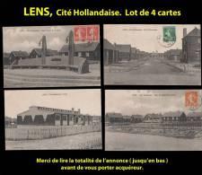 LENS, Cité Hollandaise, Lot De 4 Cp Vers 1920. Voir Description Bien Détaillée. - Lens