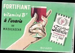 "BUVARD PUBLICITAIRE "" FORTIFIANT VITAMINE B1 "" A L´UVARIA DE MADAGASCAR - Autres"