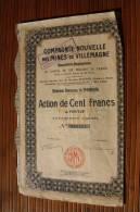 7 Mai 1924 Compagnie Nouvelle Des Mines De Villemagne TITRE-ACTION 100 Fr. Porteur - Mineral