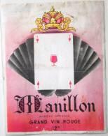 Etiquette De Vin Ancienne ** Thème Jeu De Cartes ** MANILLON (imp. Gougenheim Lyon) Grande étiquette 10,5 X 13,5cm /E227 - Etiquettes