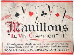 Etiquette De Vin Ancienne ** Thème Jeu De Cartes ** MANILLONS Le Vin Champion   /E227 - Etiquettes