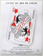 Etiquette De Vin ** Thème Jeu De Cartes ** CUVEE Du ROI De COEUR Restaurant La Tratt En Ré   /E227 - Etiquettes
