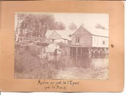 MOULIN AU GUE DE L EPAU (prés Du Mans)  PHOTO CARTONNE 1900 - Photographie