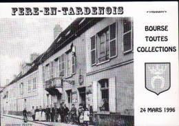 02 - FERE EN TARDENOIS - 24 MARS 1996 - BOURSE TOUTES COLLECTIONS - CPM - Bourses & Salons De Collections