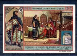 Chromo - Liebig Bouillon OXO - Episodes De L´histoire De Belgique - Traité De Jacques D'Artevelde Avec Edouard III - Liebig