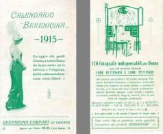 AB31 - CALENDARIETTO 1915 - BERENCINA CHICAGO RARO - 8 Pagine - Formato Piccolo : 1901-20
