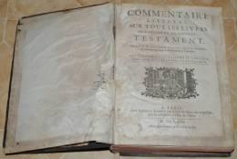 Book, Boek,libro, 1713  EMERY Ed - RP CALMET - COMMENTAIRE LITTERAL Sur Tous Les LIVRES De L´ancien Et Nouveau TESTAMENT - Libros, Revistas, Cómics