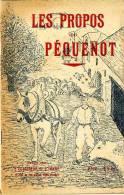 LES PROPOS DU PEQUENOT  - 66 PAGES -  YONNE - Bourgogne