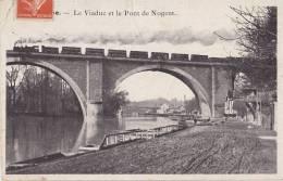 Nogent Sur Marne - Le Viaduc Et Le Pont De Nogent - Nogent Sur Marne