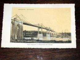 Carte Postale Ancienne : Ancienne Guyenne : Pont Suspendu  à St André De Cubzac - Cubzac-les-Ponts