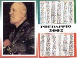Calendario Italiano. Foto Mussolini. 2002. - Calendarios