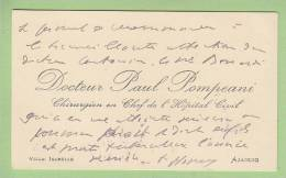AJACCIO : Docteur PAUL POMPEANI, Chirurgien En Chef De L'Hôpital, 1915 (a Donné Son Nom à Une Rue D'Ajaccio) - Visiting Cards