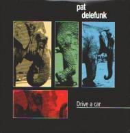 PAT DELEFUNK - Drive A Car - CD - FUNK - Soul - R&B