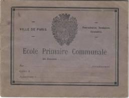 Ecole Primaire Communale/Ville De Paris/ Cahier De Devoirs CPB/ Laroche-joubert/ Angouléme/vers 1920-30    CAH27 - Diploma & School Reports