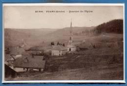 25 - FUANS --  Quartier De L'Eglise - Altri Comuni