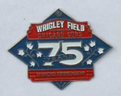 Pin's CHICAGO - 75° Anniversaire Du WRIGLEY FIELD - Terrain De Base Ball - CP&D  - C132 - Baseball