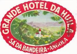 AFRICA ANGOLA SA'DA BANDEIRA GRANDE HOTEL DA HUILA VINTAGE LUGGAGE LABEL - Etiketten Van Hotels