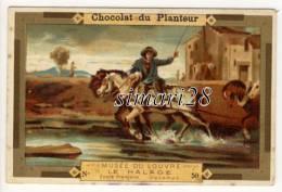 CHROMO CHOCOLAT DU PLANTEUR -N° 50 - MUSEE DU LOUVRE - LE HALAGE - Chocolat