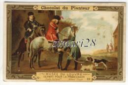 CHROMO CHOCOLAT DU PLANTEUR - N° 68 - MUSEE DU LOUVRE - DEPART POUR LA PROMENADE - Chocolat